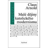 Malé dějiny katolického modernismu - Kniha