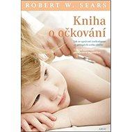Kniha o očkování - Kniha
