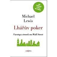 Lhářův poker: Vzestup z trosek na Wall Street - Kniha