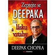 Zeptejte se Deepaka na lásku a vztahy - Kniha