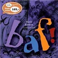Kniha Baf! - Kniha