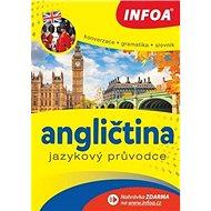 Kniha Angličtina Jazykový průvodce: Konverzace Gramatika Slovník