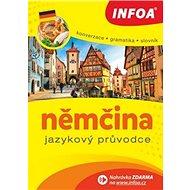 Kniha Němčina Jazykový průvodce: Konverzace Gramatika Slovník - Kniha