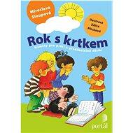 Rok s krtkem: Náměty pro práci s předškolními dětmi - Kniha