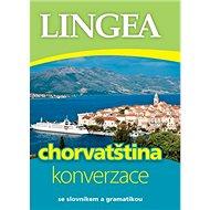 Chorvatština konverzace: se slovníkem a gramatikou - Kniha