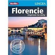 Florencie: inspirace na cesty - Kniha