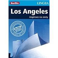 Los Angeles: inspirace na cesty