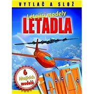 Letadla Létající modely - Kniha