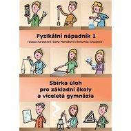 Fyzikální nápadník 1: Sbírka úloh pro základní školy a víceletá gymnázia - Kniha