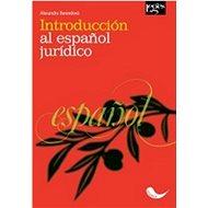 Introducción al espaňol jurídico - Kniha