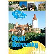Okolím Berounky Ottův turistický průvodce - Kniha