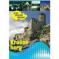 Krušné hory Ottův turistický průvodce - Kniha