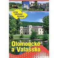 Olomoucko a Valašsko Ottův turistický průvodce - Kniha