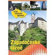 Západočeské lázně Ottův turistický průvodce - Kniha