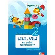 Lili a Vili 2 ve světě matematiky: Učebnice pro 2. ročník ZŠ