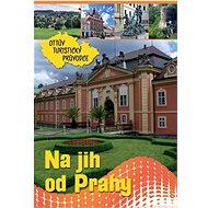 Na jih od Prahy Ottův turistický průvodce - Kniha