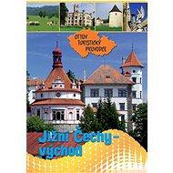 Jižní Čechy - východ Ottův turistický průvodce - Kniha