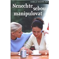 Nenechte sebou manipulovat - Kniha