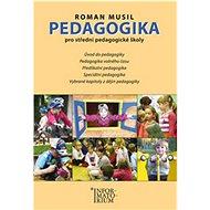 Kniha Pedagogika pro střední pedagogické školy - Kniha