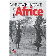 Kniha V rovníkové Africe - Kniha