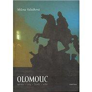 Olomouc: město, city, Stadt, ville - Kniha