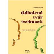 Kniha Odhalená tvář osobnosti: Psychologická studie - Kniha