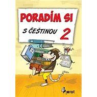 Poradím si s češtinou 2 - Kniha