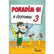 Poradím si s češtinou 3 - Kniha