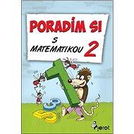 Poradím si s matematikou 2 - Kniha