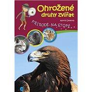 Ohrožené druhy zvířat: Přírodě na stopě - Kniha