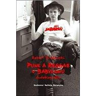Kniha Punk a reggae v Babylonu: Autobiografie - Kniha