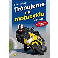 Kniha Trénujeme na motocyklu - Kniha
