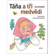 Táňa a tři medvědi - Kniha