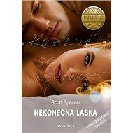 Nekonečná láska: Rozluč se nevinností - Kniha