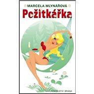 Požitkářka - Kniha