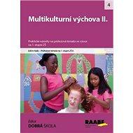 Kniha Multikulturní výchova II.: Průřezová témata na 1. stupni ZŠ II. - Kniha