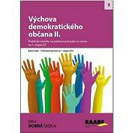 Kniha Výchova demokratického občana II.: Průřezová témata na 1. stupni ZŠ II - Kniha