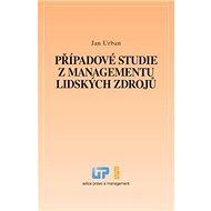 Kniha Případové studie z managementu lidských zdrojů - Kniha