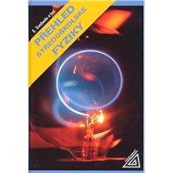 Přehled středoškolské fyziky - Kniha