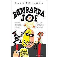 Bombarda Joe - Kniha