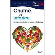 Chutně po infarktu: Co všechno přispívá ke zdravé výživě srdce - Kniha