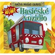 Knížka malého chlapce Hasičské vozidlo - Kniha