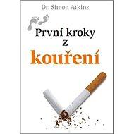 První kroky z kouření - Kniha