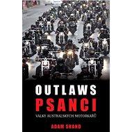 Psanci: války australských motorkářů - Kniha
