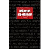 Občanská neposlušnost a jiné eseje - Kniha
