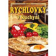Rychlovky v kuchyni - Kniha