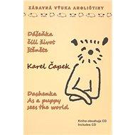 Dášeňka, čili život štěněte: anglická verze + CD - Kniha