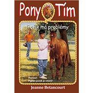 Pony tím Poník má problémy: Pomoc! Pamin poník je chorý! - Kniha