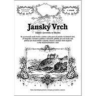 Janský Vrch: Zámek v Javorníku ve Slezsku - Kniha