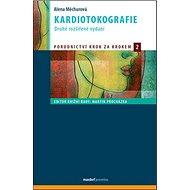Kardiotokografie: Porodnictví krok za krokem 2 - Kniha